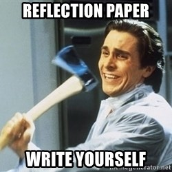 Patrick Bateman With Axe - reflection paper write yourself