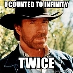 Brutal Chuck Norris - i counted to infinity twice