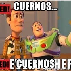 Toy Story Everywhere - CUERNOS... Cuernos