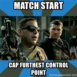 FPS noob - match start cap furthest control point