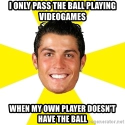 Cristiano - I only pass the ball playing videogames when my own player doesn't have the ball