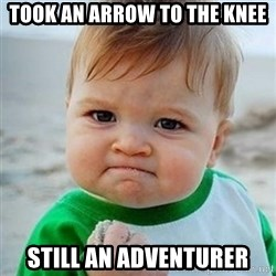 Victory Baby - took an arrow to the knee still an adventurer