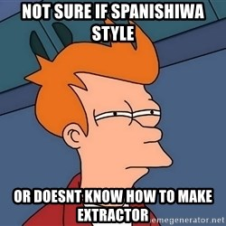 Futurama Fry - not sure if spanishiwa style or doesnt know how to make extractor