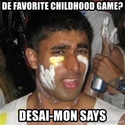 Krazy Kapil - de favorite childhood game? desai-mon says