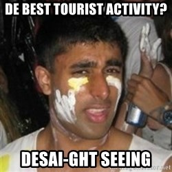 Krazy Kapil - de best tourist activity? desai-ght seeing
