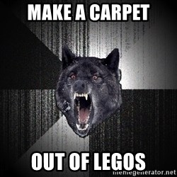 Insanity Wolf - Make a carpet out of legos