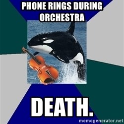 The Orchestra Orca - phone rings during orchestra death.