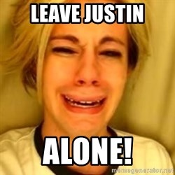 Chris Crocker - leave justin alone!