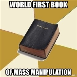 Denial Bible - world first book of mass manipulation