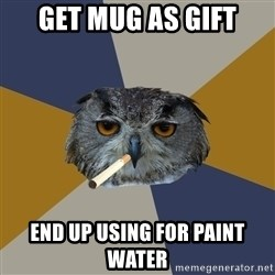 Art Student Owl - GET MUG AS GIFT END UP USING FOR PAINT WATER