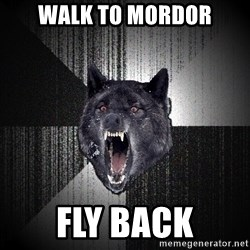 Insanity Wolf - WALK TO MORDOR FLY BACK