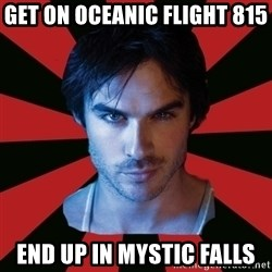 Sexy Damon - get on oceanic flight 815  end up in mystic falls