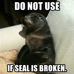Baby Seal On Couch - Do not use If seal is broken.