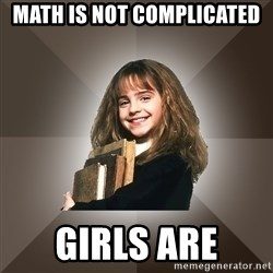 Miss smarty - math is not complicated girls are