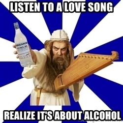 FinnishProblems - listen to a love song  realize it's about alcohol