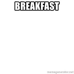 I'm stealing your impact text! - BREAKFAST