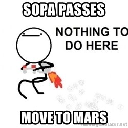 Nothing To Do Here (Draw) - SOPA PASSES Move to Mars