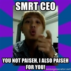 Aaron Tan the Angry Beng - SMRT CEO you not paiseh, I also paiseh for you!