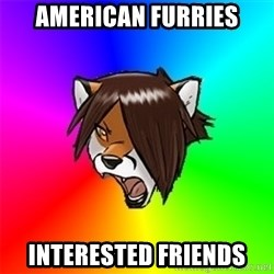 Advice Furry - american furries interested friends