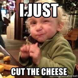 Future Evil Genius - i just cut the cheese