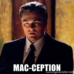 inception - MAC-CEPTION
