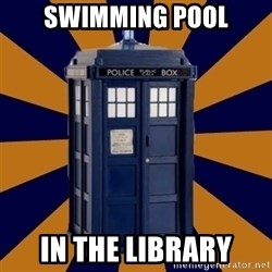 Dr. Who's TARDIS - swimming pool in the library