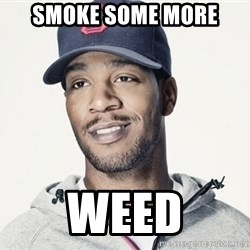 Kid Cudi Troll - smoke some more weed