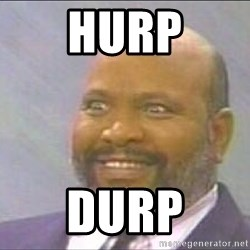 Uncle Phil, Lepreachaun Hunter - hurp durp