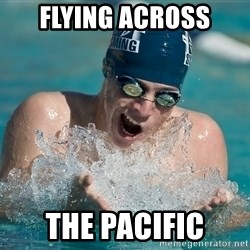 OMG WATER - flying across the pacific