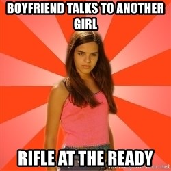 Jealous Girl - Boyfriend talks to another girl rifle at the ready
