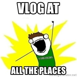 ALL THE THINGS TOBY - vlog at  all the places