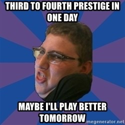 Successful Gamer - third to fourth prestige in one day maybe i'll play better tomorrow