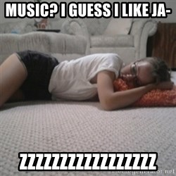 Sleeping Alyona - Music? I guess i like ja- zzzzzzzzzzzzzzzzz