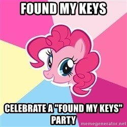 "Pinkie Pie - found my keys celebrate a ""found my keys"" party"