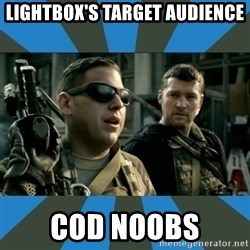 FPS noob - Lightbox's target audience COD noobs