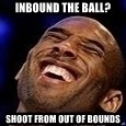 Kobe Bryant - inbound the ball? shoot from out of bounds