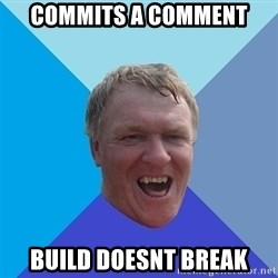 YAAZZ - commits a comment build doesnt break