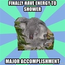 Clinically Depressed Koala - finally have energy to shower major accomplishment