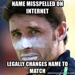 Good Guy Mr. Cricket - Name misspelled ON INTERNET LEGALLY CHANGES NAME TO MATCH
