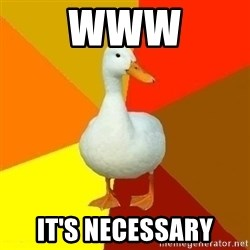 Technologically Impaired Duck - www it's necessary