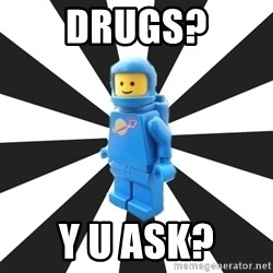 LEGO man - DRUGS? Y U ASK?