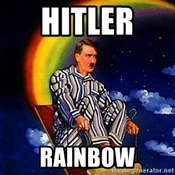 Bed Time Hitler - hitler  rainbow