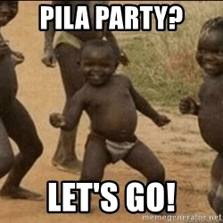 Third World Success - pila party? let's go!