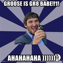 typical_hockey_player - GROOSE IS GR8 BABE!!1! AHAHAHAHA ))))))