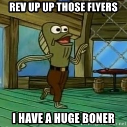 Rev Up Those Fryers - rev up up those flyers i have a huge boner