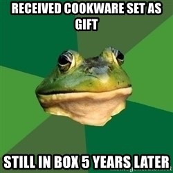 Foul Bachelor Frog - RECEIVED COOKWARE SET AS GIFT STILL IN BOX 5 YEARS LATER