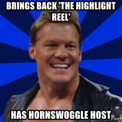 Chris JeriTROLL - Brings Back 'The Highlight reel' Has Hornswoggle host
