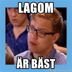 Disappointed young conservative - lagom är bäst