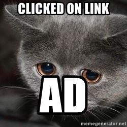 Sadcat - clicked on link ad