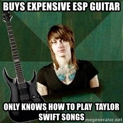 Progressive Guitarist - Buys Expensive ESP guitar only knows how to play  taylor swift songs